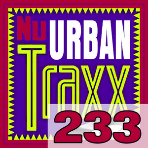 ERG Music: Nu Urban Traxx, Vol. 233 (February 2017) album cover