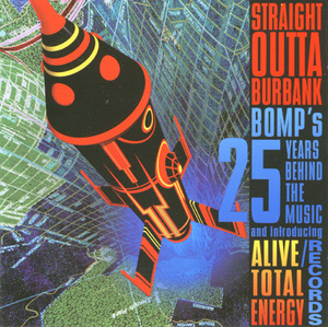 Straight Outta Burbank: The Bomp 25th Anniversary Collection album cover
