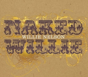 Naked Willie album cover