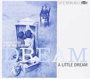 Dream A Little Dream album cover