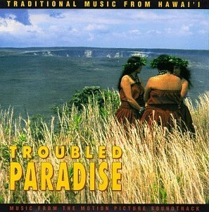 Troubled Paradise: Traditional Music From Hawaii album cover