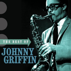 The Best Of Johnny Griffin album cover