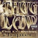 Thug Law~ Thug Life Outla... album cover
