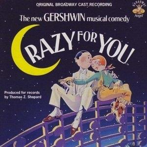 Crazy For You (1992 Original Broadway Cast) album cover