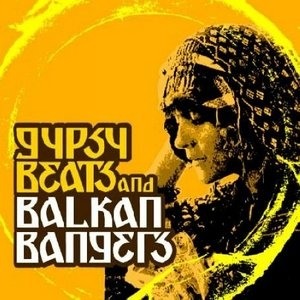 Gypsy Beats And Balkan Bangers album cover