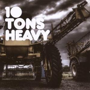 10 Tons Heavy album cover