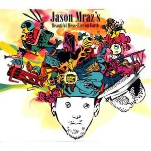Jason Mraz's Beautiful Mess: Live On Earth album cover