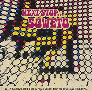 Next Stop Soweto Vol. 2 album cover
