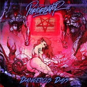 Dangerous Days album cover