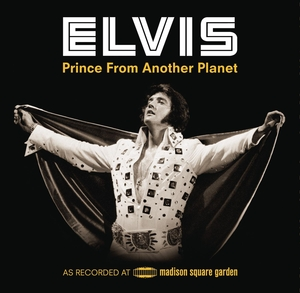 Elvis: Prince From Another Planet album cover