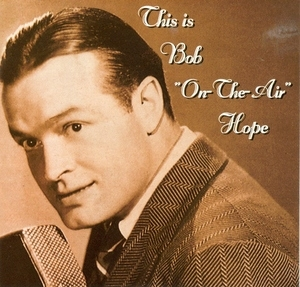 This Is Bob 'On-The-Air' Hope album cover