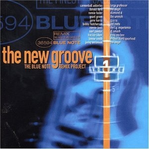 The New Groove: The Blue Note Remix Project, Vol. 1 album cover
