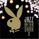 Playboy Jazz After Dark I... album cover