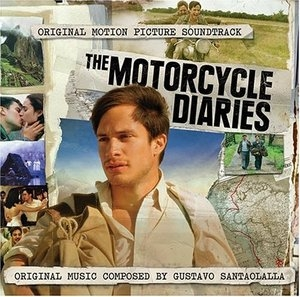 The Motorcycle Diaries: Original Motion Picture Soundtrack album cover