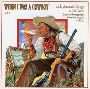 When I Was A Cowboy Vol.2 album cover