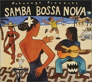 Putumayo Presents: Samba Bossa Nova album cover