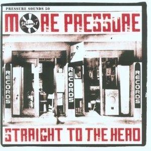 More Pressure Vol.1: Straight To The Head album cover