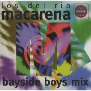 Macarena (Bayside Boys Mix) (Single) album cover