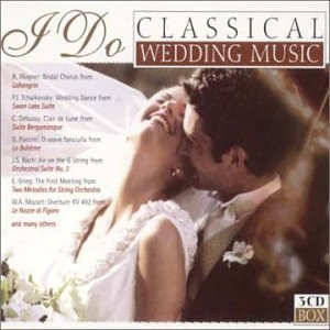 I Do: Classical Wedding Music album cover