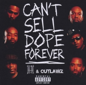 Can't Sell Dope Forever album cover