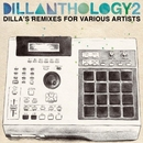 Dillanthology 2: Dilla's ... album cover