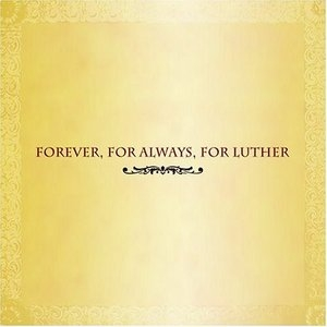 Forever, For Always, For Luther album cover