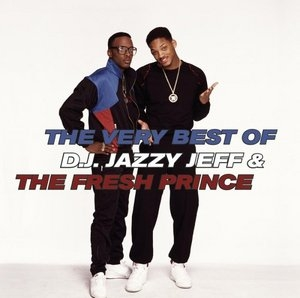 Very Best Of DJ Jazzy Jeff & The Fresh Prince (Jive) album cover