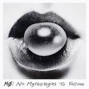 No Mythologies To Follow album cover