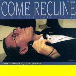 Come Recline album cover