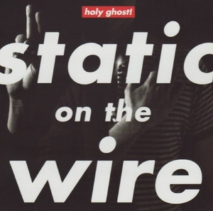 Static On The Wire (EP) album cover