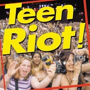 Teen Riot album cover