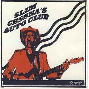 Slim Cessna's Auto Club album cover