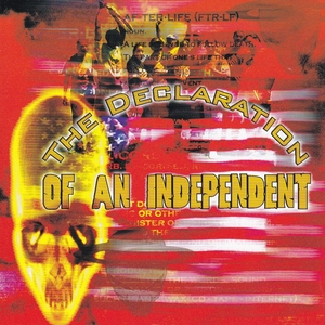 The Declaration Of An Independent album cover