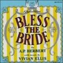 Bless The Bride (1947 Ori... album cover