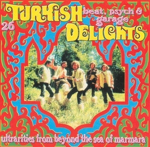 26 Turkish Beat, Psyche And Garage Delights album cover