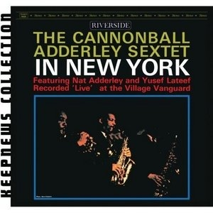 The Cannonball Adderley Sextet In New York album cover