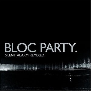 Silent Alarm Remixed album cover