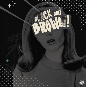 Black And Brown! album cover