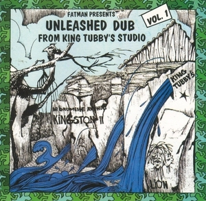 Unleashed Dub From King Tubby's Studio Vol.1 album cover
