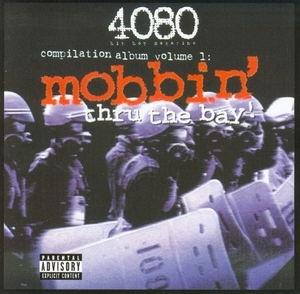 4080 Presents Mobbin Thru The Bay 1 album cover