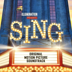 Sing (Original Motion Picture Soundtrack) album cover
