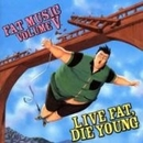 Fat Music, Vol.5: Live Fa... album cover