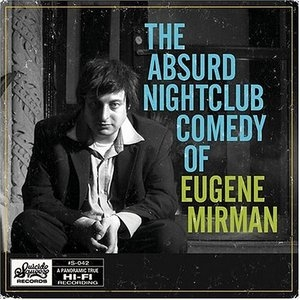 The Absurd Nightclub Comedy Of Eugene Mirman album cover
