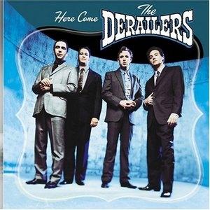 Here Come The Derailers album cover