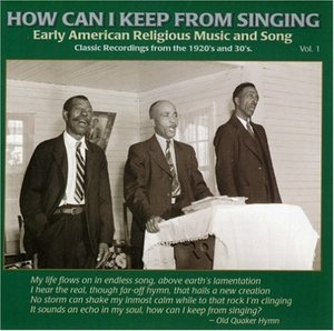 How Can I Keep From Singing Vol.1 album cover