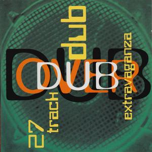 Dub Over Dub: 27 Track Dub Extravaganza album cover