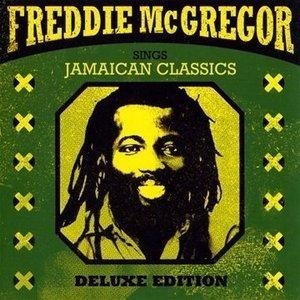 Freddie McGregor Sings Jamaican Classics (Deluxe Edition) album cover