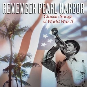 Remember Pearl Harbor album cover