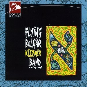 Flying Bulgar Klezmer Band album cover