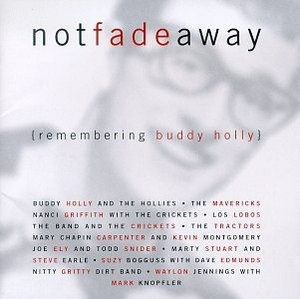 Not Fade Away (Remembering Buddy Holly) album cover